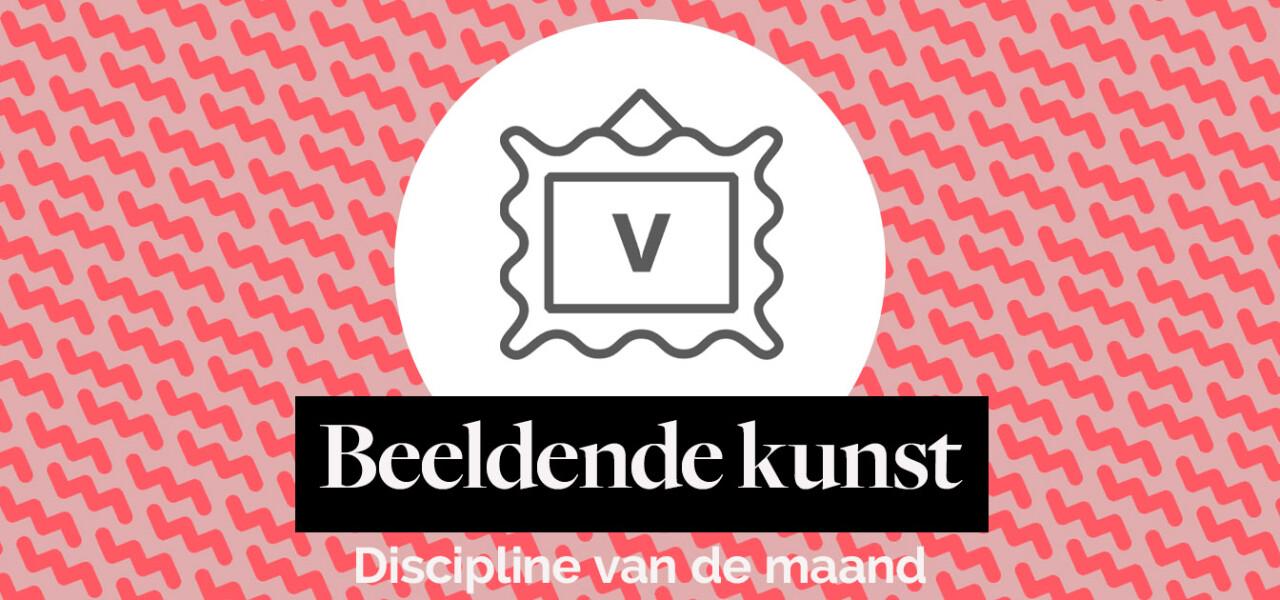 Discipline van de maand: Beeldende Kunst