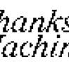 Thanks, Machine.