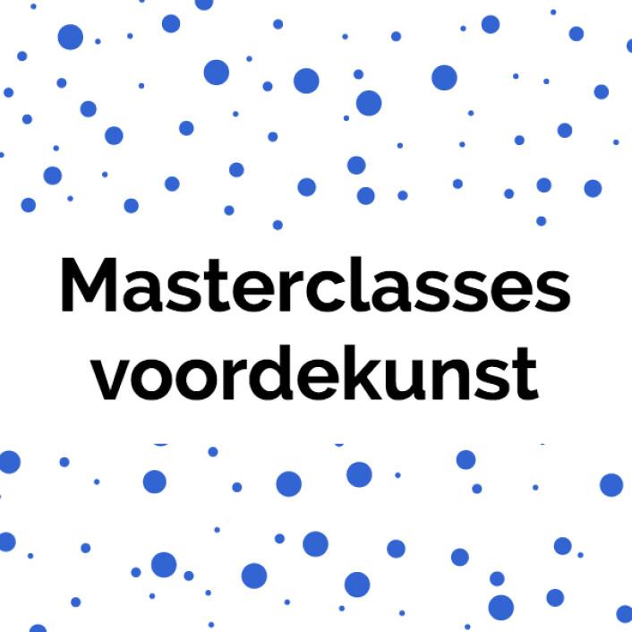 Masterclasses voordekunst