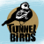 Tunnelbirds